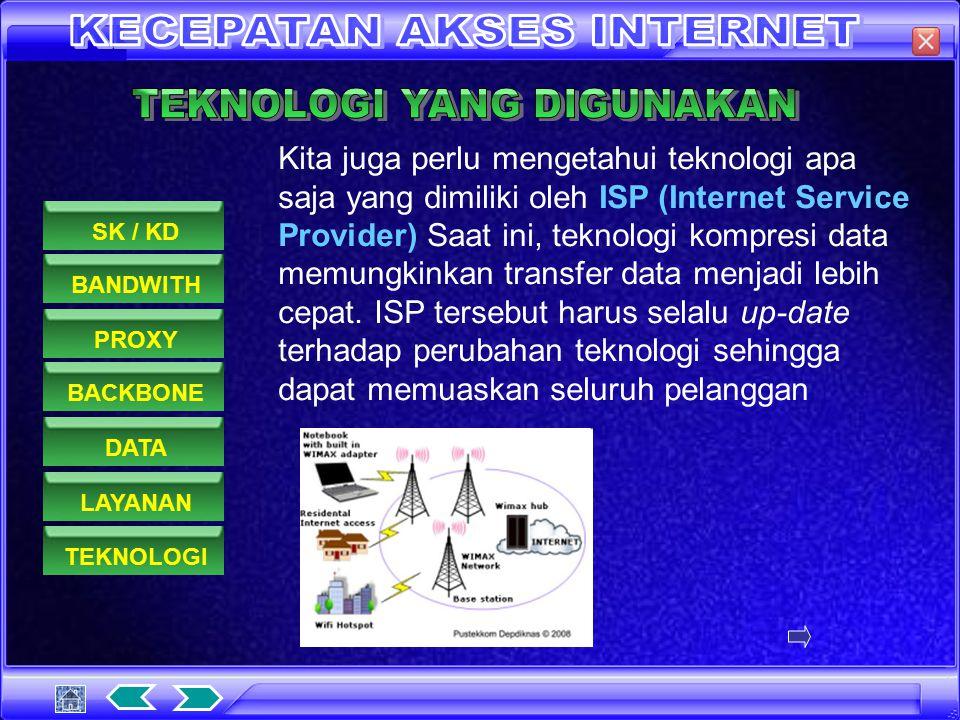 Kita juga perlu mengetahui layanan apa saja yang disediakan oleh sebuah ISP. Apakah ISP tersebut memberikan account e-mail, apakah ISP tersebut dileng