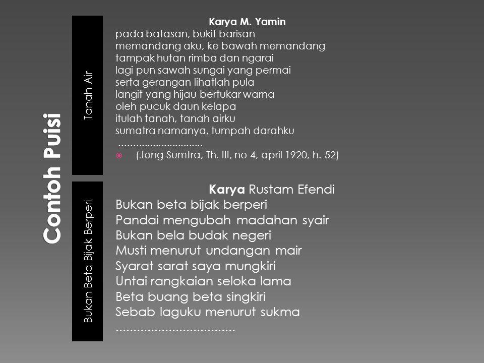  Berdasarkan contoh di atas, kedua puisi tersebut merupakan cikal bakal lahirnya puisi modern Indonesia yang merupakn respons terhadap karya sastra Melayu Lama, yaitu: a) Menyimpang dari konvensi puisi lama b) Mulai adanya perasaan individu c) Gabungan pantun dan syair