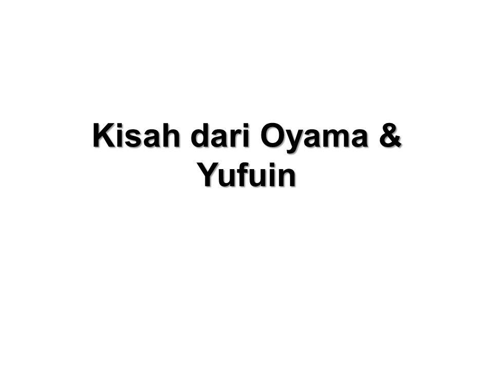 Kisah dari Oyama & Yufuin