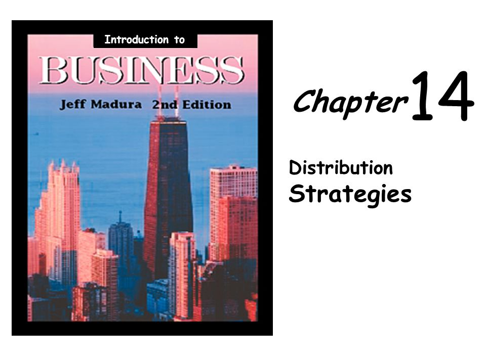 Chapter 14 Distribution Strategies Introduction to