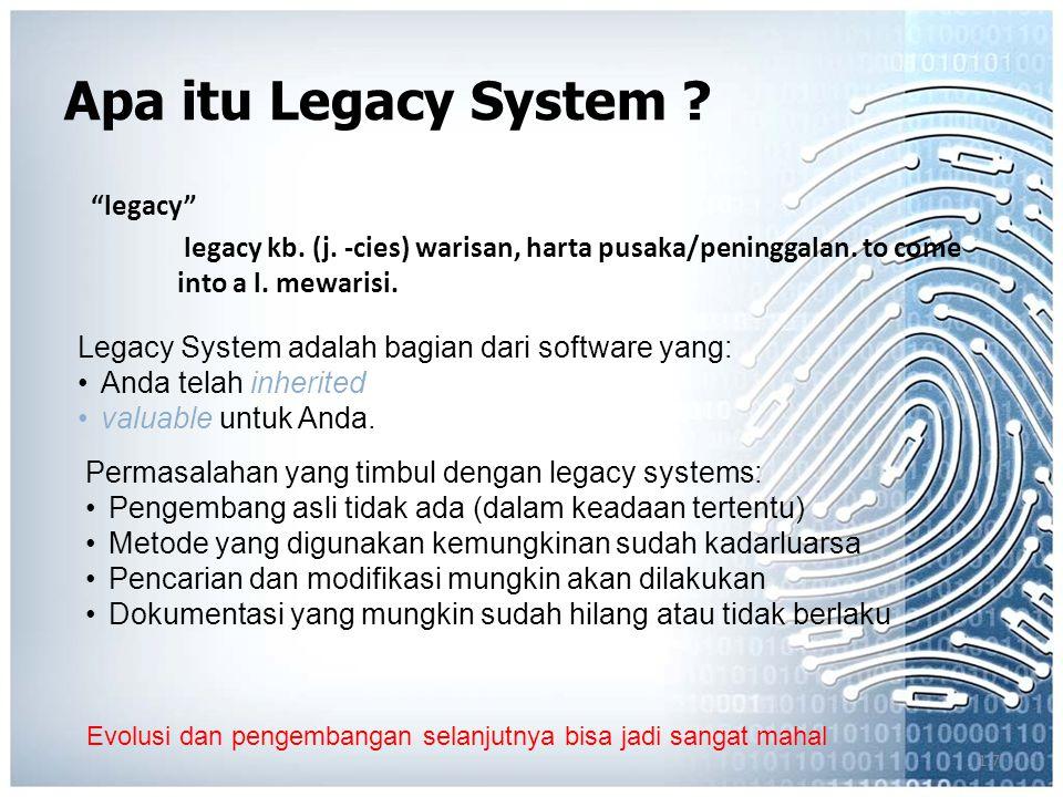 1.7 Apa itu Legacy System . legacy legacy kb. (j.