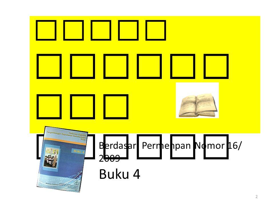 2 Macam Publik asi Ilmiah Berdasar Permenpan Nomor 16/ 2009 Buku 4