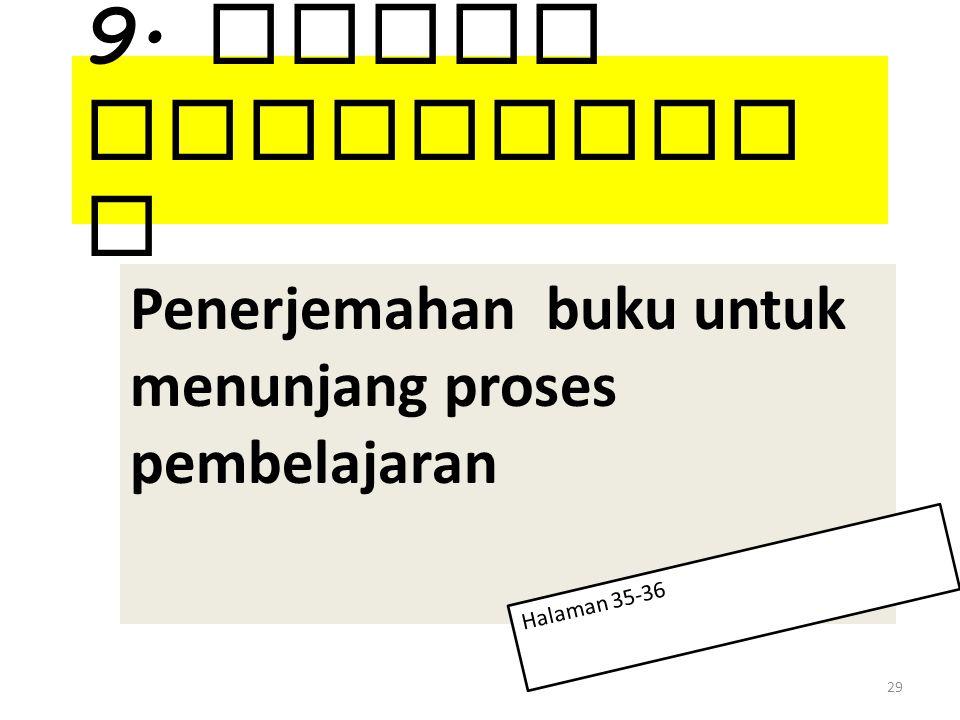 9. Karya Terjemaha n Penerjemahan buku untuk menunjang proses pembelajaran 29 Halaman 35-36