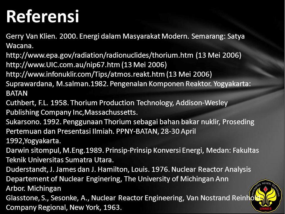 Referensi Gerry Van Klien.2000. Energi dalam Masyarakat Modern.