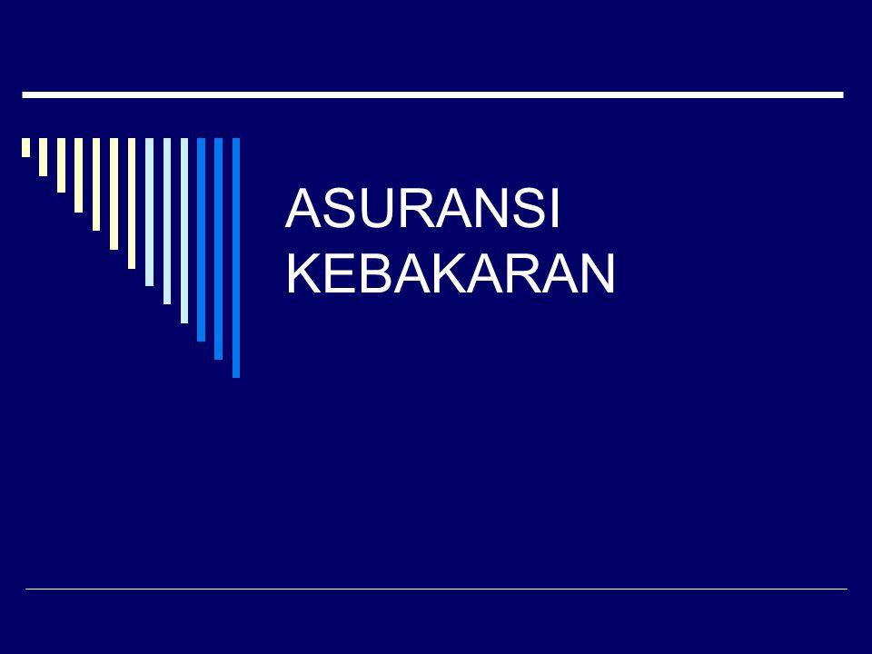 ASURANSI KEBAKARAN