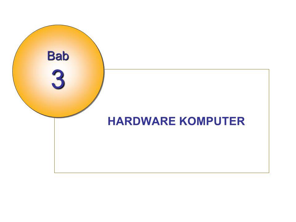 HARDWARE KOMPUTER Bab 3