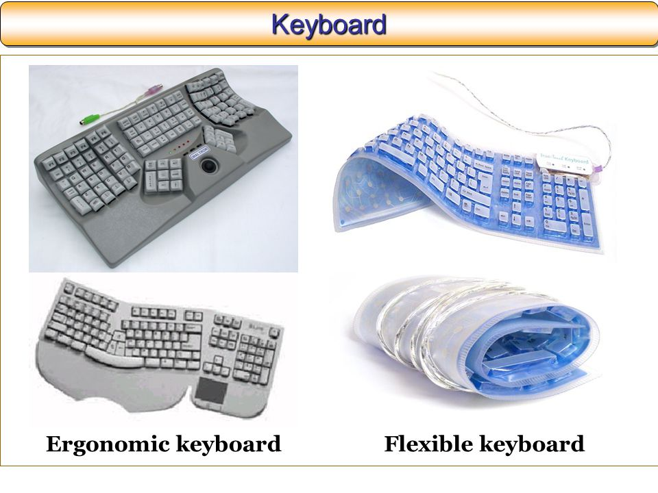KeyboardKeyboard Flexible keyboardErgonomic keyboard