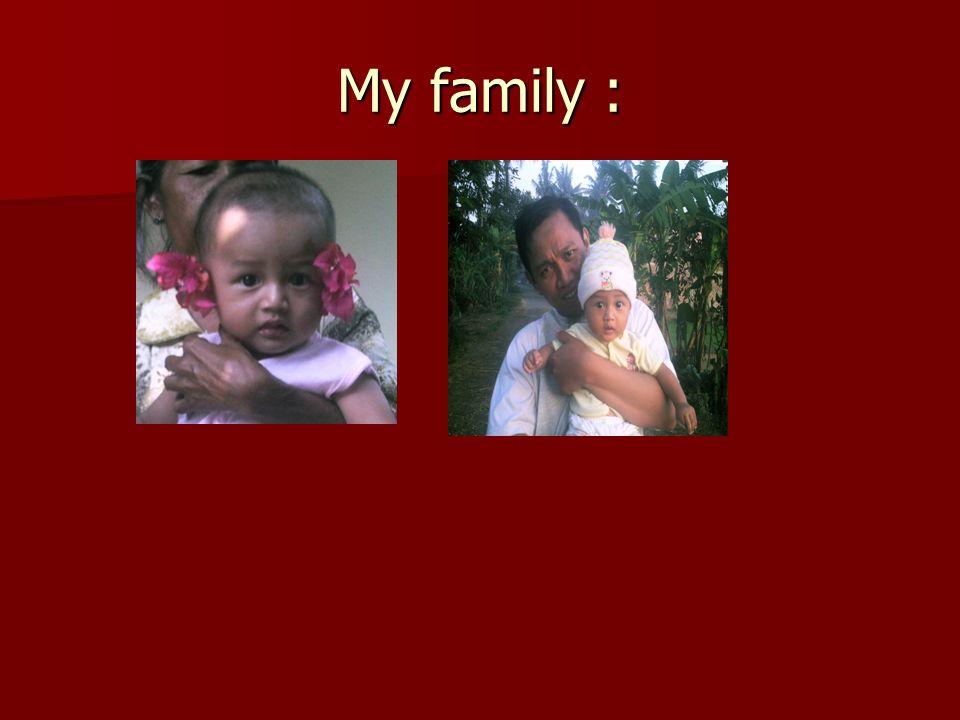 My family :