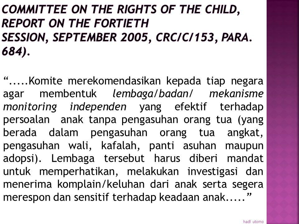 Dalam hubungannya dengan menghargai pendapat anak, UU adopsi harus mensyaratkan adanya ijin resmi dari anak. Beberapa negara melaporkan bahwa batasan