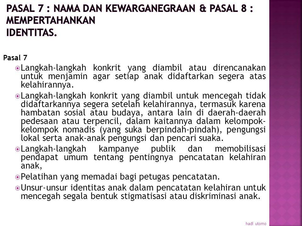 c). Langkah-langkah yang diambil yang sesuai dengan pasal 39 untuk menjamin pemulihan fisik dan psikis serta reintegrasi social anak yang menjadi korb