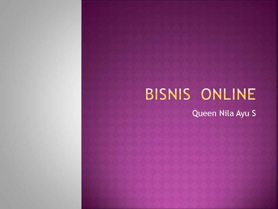 Bisnis online adalah pemasaran barang dan jasa yang dilakukan secara online.