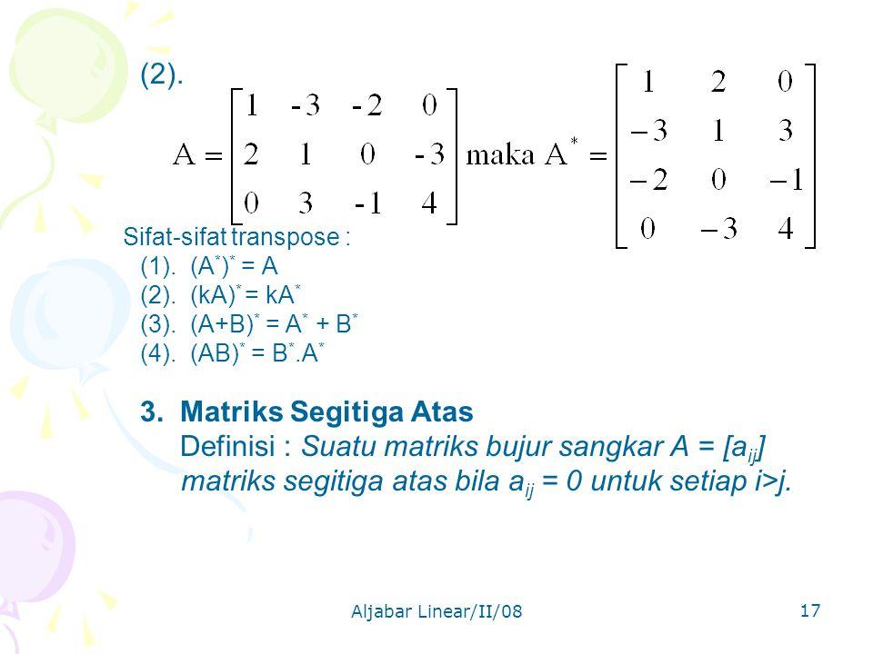 Aljabar Linear/II/08 17 (2).Sifat-sifat transpose : (1).