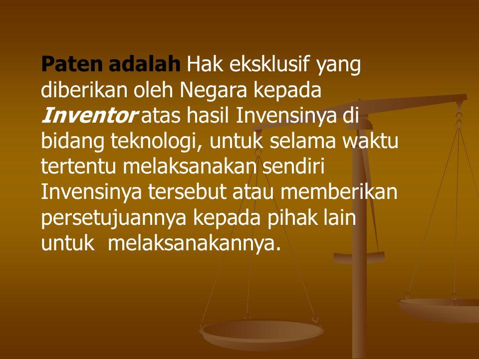 Paten adalah Hak eksklusif yang diberikan oleh Negara kepada Inventor atas hasil Invensinya di bidang teknologi, untuk selama waktu tertentu melaksana