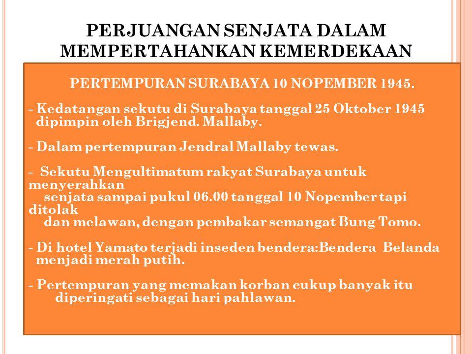 PERUNDINGAN ROEM – ROEYEN Terjadi karena adanya Agresi Militer Belanda II tanggal 19 Desember 1948 yang mengakibatkan Presiden Ir Soekarno, Wapres Moh.