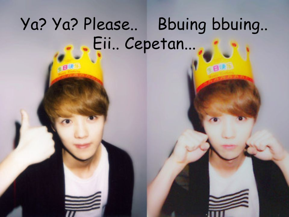 Luhan-hyung..Aku merindukanmu... I hope we can go to every where together...