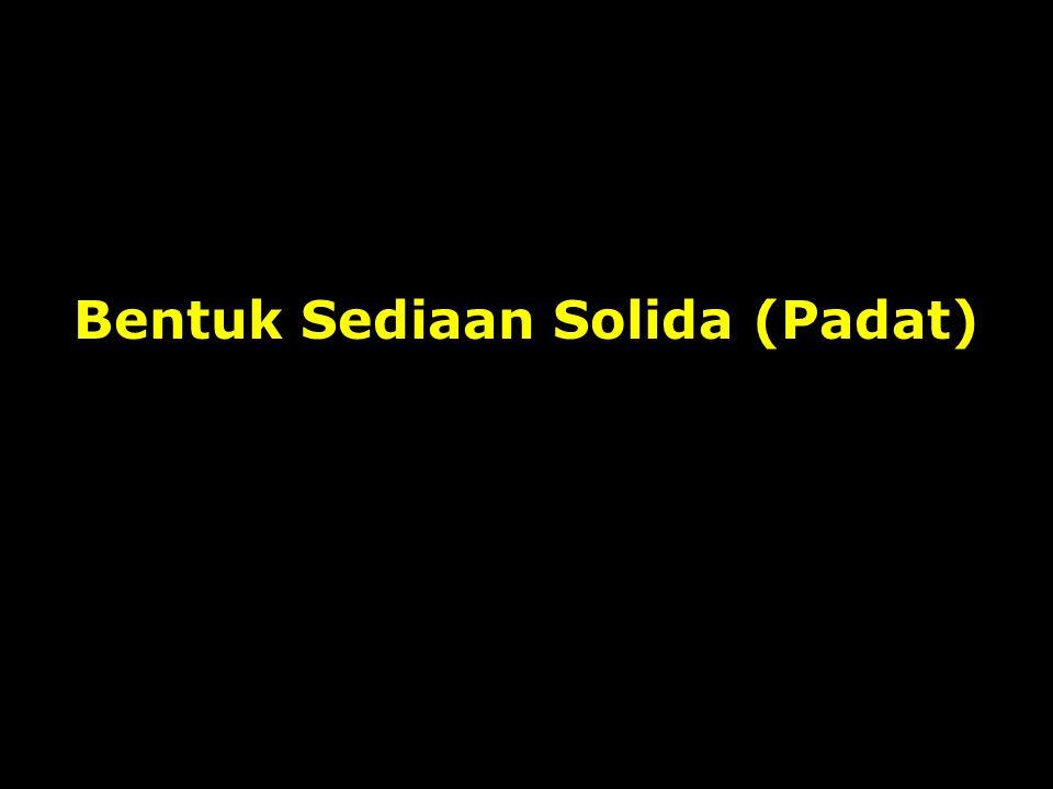 Bentuk Sediaan Solida (Padat)