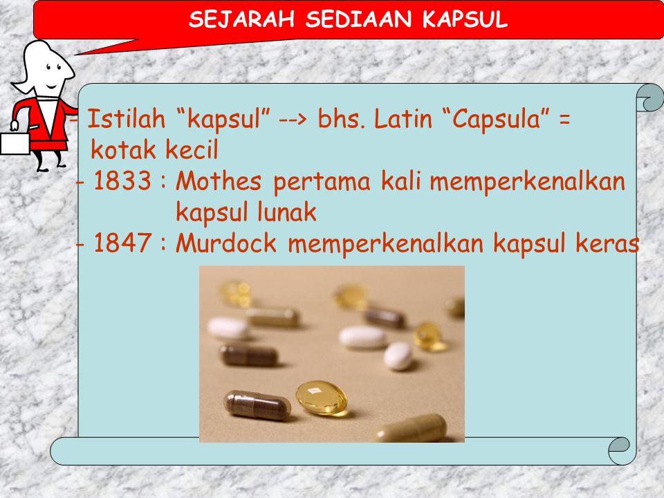 PRESKRIPSI I Dasar-dasar penyiapan obat meliputi: pemilihan produk obat dan compounding dalam rangka filling prescription (2) SEDIAAN KAPSUL Ekarina R