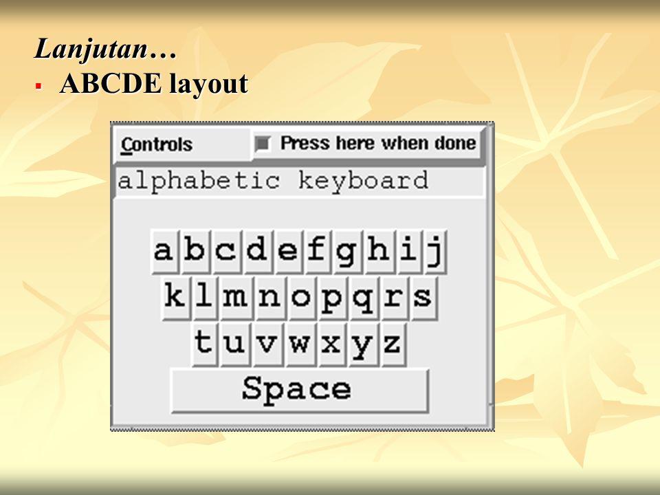 Lanjutan…  ABCDE layout