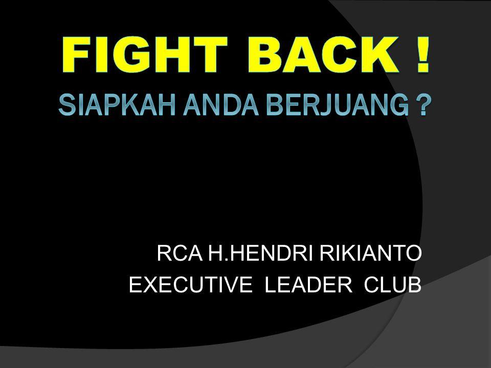 RCA H.HENDRI RIKIANTO EXECUTIVE LEADER CLUB