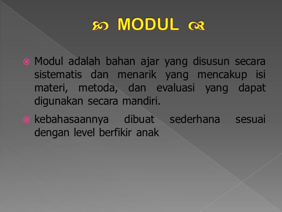  digunakan secara mandiri, belajar sesuai dengan kecepatan masing-masing individu secara efektif dan efesien.