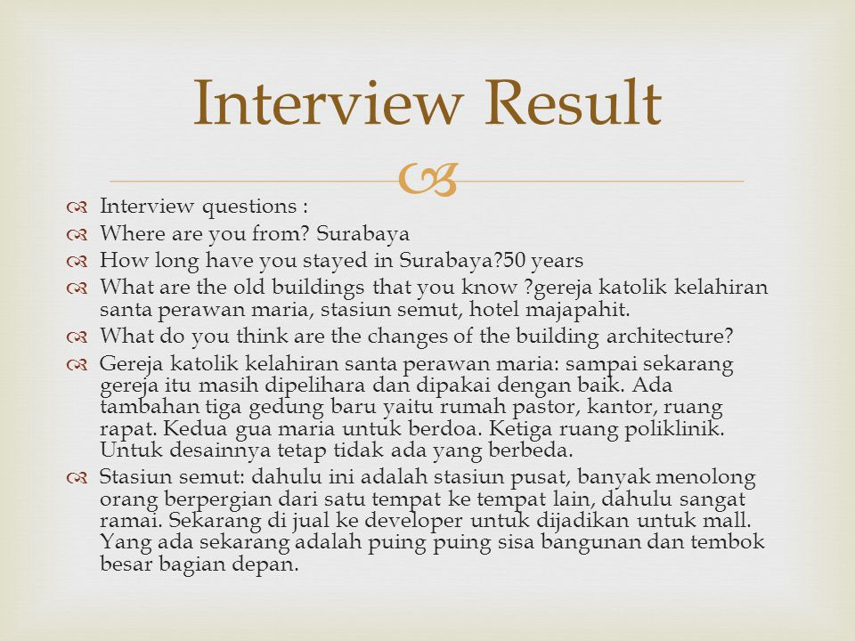   Interview questions :  Where are you from.