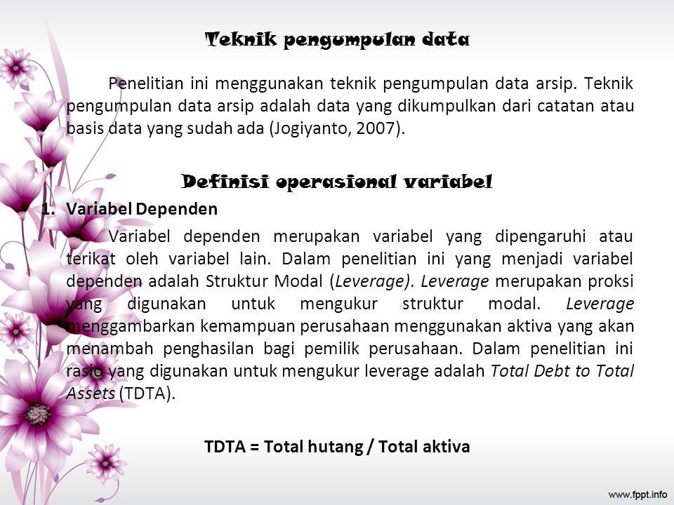 Metode Penelitian Obyek Penelitian Populasi yang digunakan dalam penelitian ini adalah seluruh perusahaan manufaktur yang tedaftar di Bursa Efek Indon