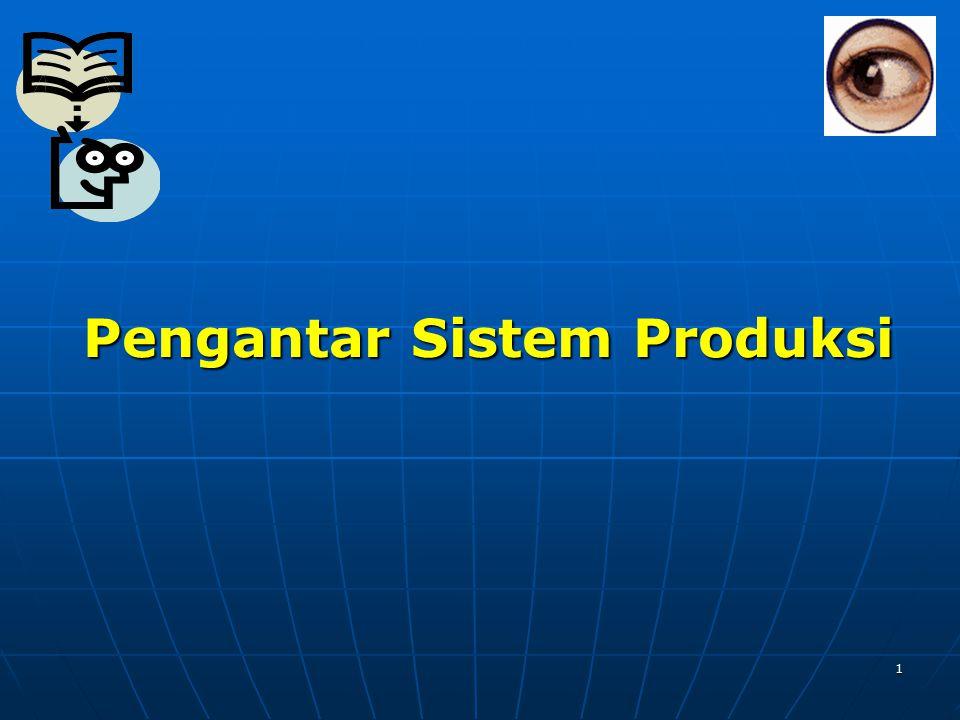 1 Pengantar Sistem Produksi