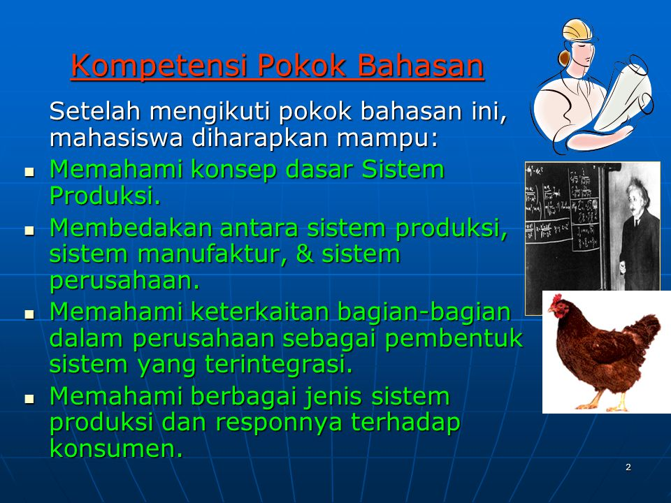 2 Setelah mengikuti pokok bahasan ini, mahasiswa diharapkan mampu: Memahami konsep dasar Sistem Produksi. Memahami konsep dasar Sistem Produksi. Membe