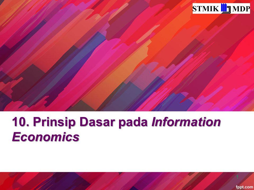 10. Prinsip Dasar pada Information Economics 1