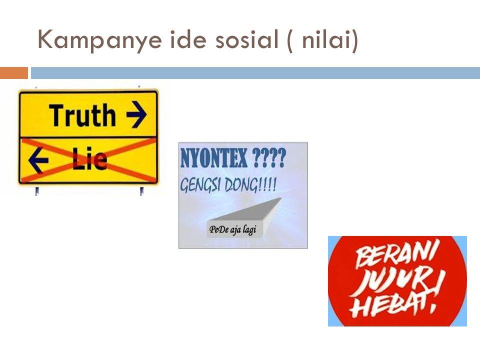 Kampanye ide sosial ( nilai)