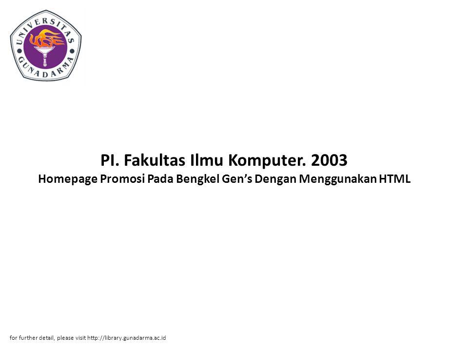 Abstrak ABSTRAKSI Bayu Santoso / 30199490 Homepage Promosi Pada Bengkel Gen's Dengan Menggunakan HTML PI.