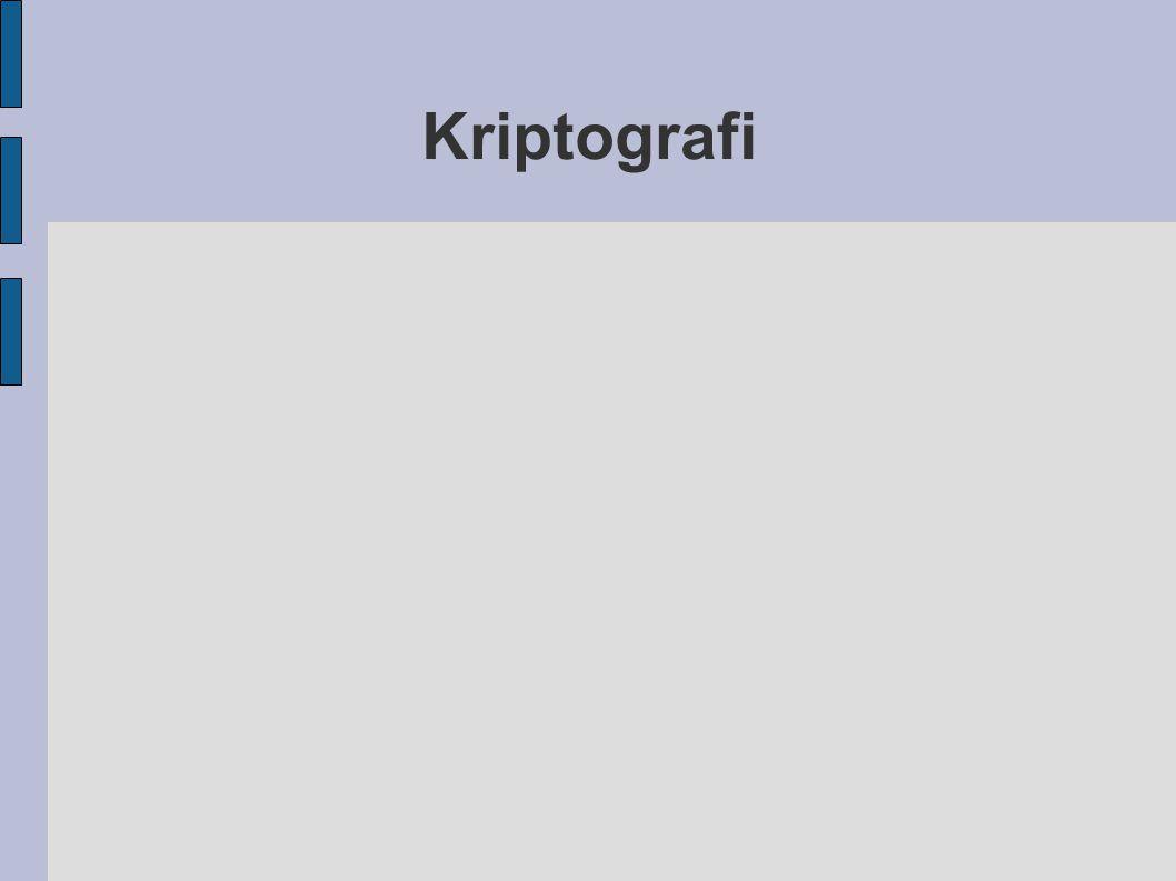 Kritografi ● Kritografi kuno – Subtitusi Cipher – Transposisi Cipher ● Kriptografi Modern