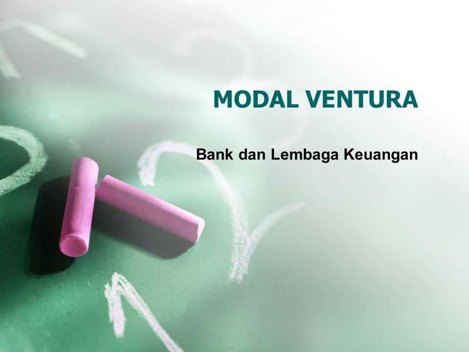 MODAL VENTURA Bank dan Lembaga Keuangan