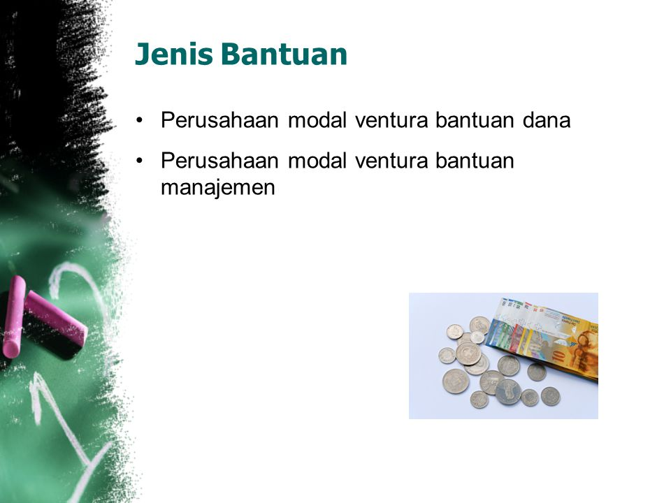 Jenis Bantuan Perusahaan modal ventura bantuan dana Perusahaan modal ventura bantuan manajemen