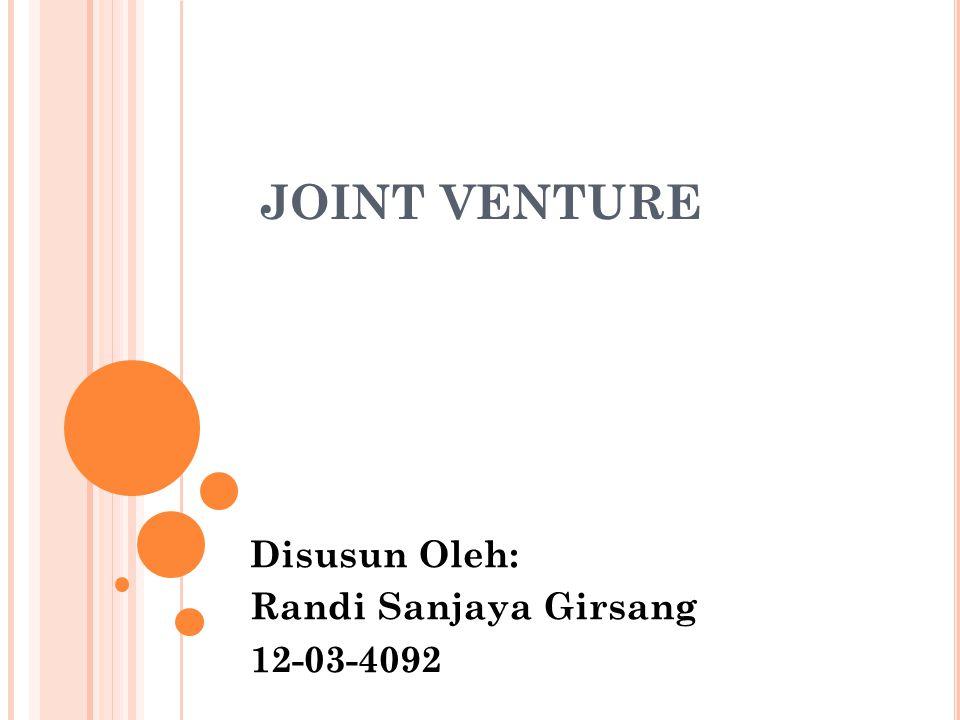 PENGERTIAN Joint venture sering disebut sebagai usaha patungan memiliki pengertian yaitu suatu entitas yang dibentuk oleh 2 pihak atau lebih untuk menyelenggarakan aktivitas ekonomi untuk mendapatkan keuntungan.