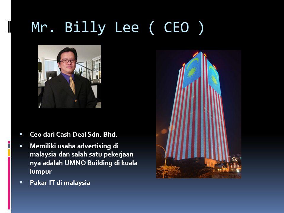 Cash Deal Sdn Bhd (SSM No. 929192-K) Reg. Date 11/01/2011 Address: International Office Suite 3.01, 3rd Floor, Wisma TA, No. 1A, Jalan SS 20/1, Damans