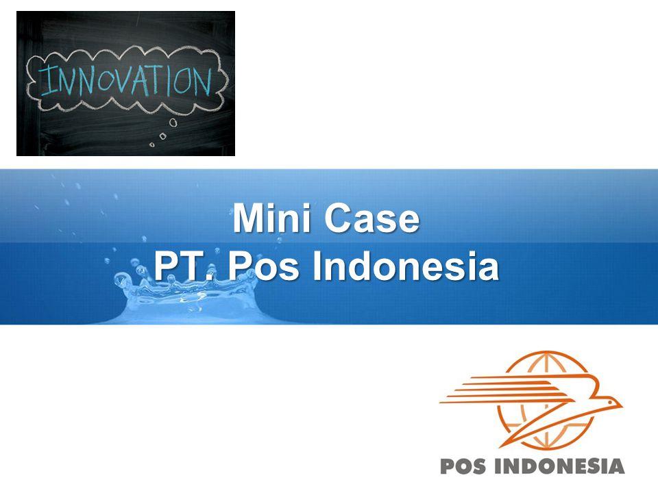 Mini Case PT. Pos Indonesia