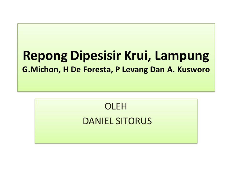 Repong Dipesisir Krui, Lampung G.Michon, H De Foresta, P Levang Dan A. Kusworo OLEH DANIEL SITORUS OLEH DANIEL SITORUS
