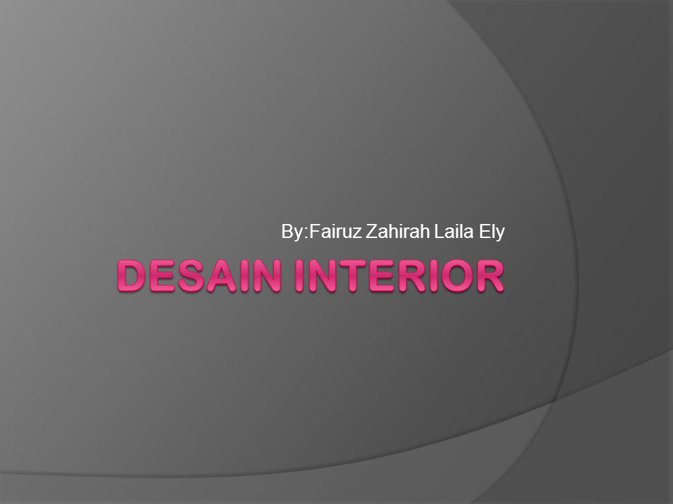 By:Fairuz Zahirah Laila Ely
