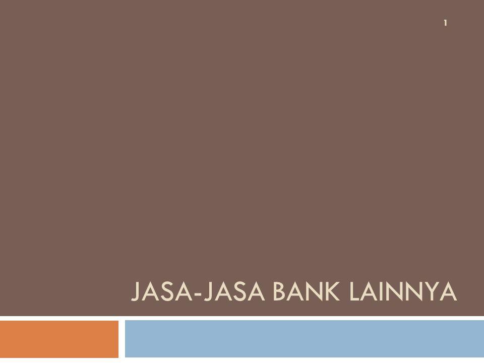 JASA-JASA BANK LAINNYA 1