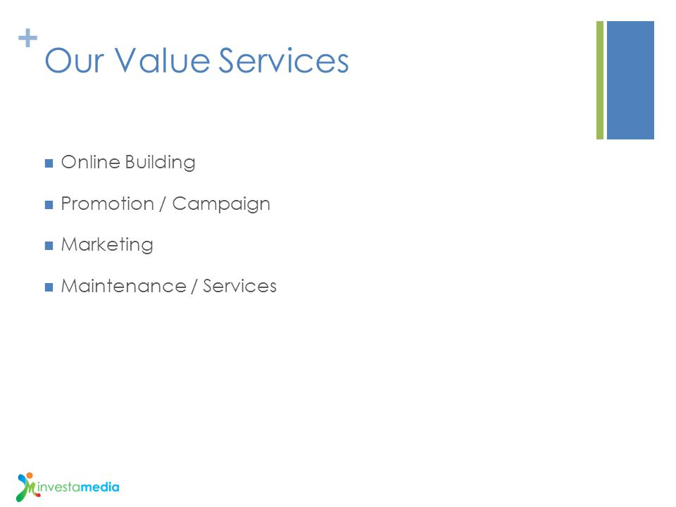 + Our Value Services Online Building Promotion / Campaign Marketing Maintenance / Services
