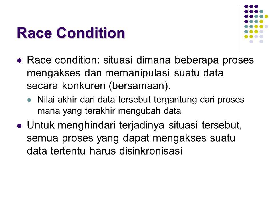 55 Monitor (3) Proses-proses harus disinkronisasikan di dalam monitor: Memenuhi solusi critical section.