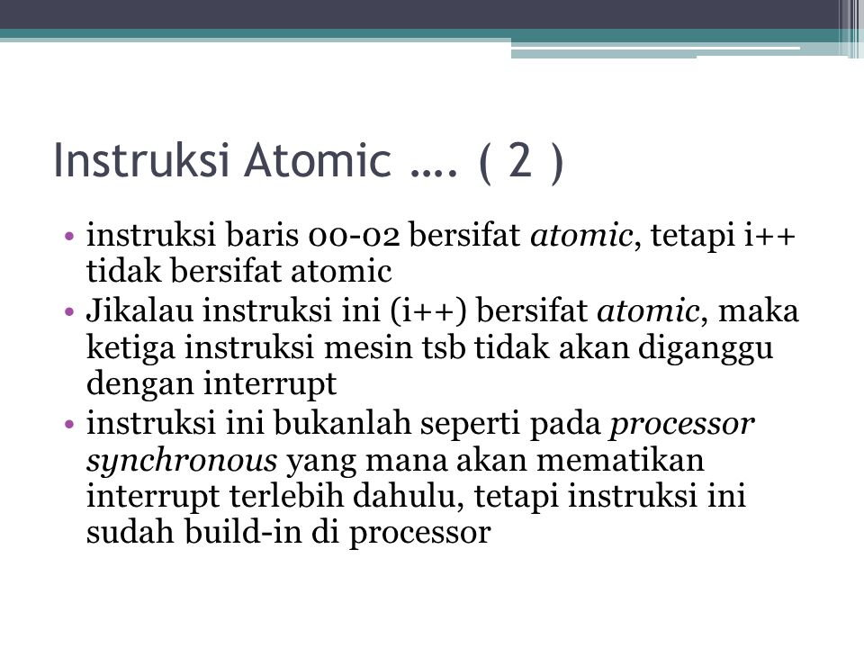 Instruksi Atomic ….