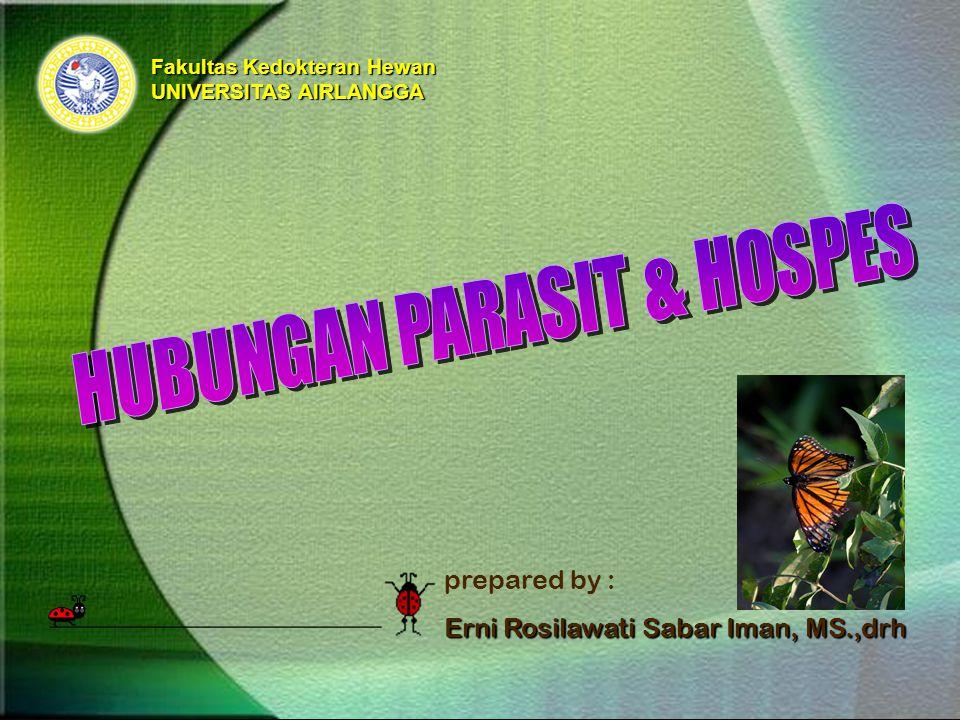 Fakultas Kedokteran Hewan UNIVERSITAS AIRLANGGA prepared by : Erni Rosilawati Sabar Iman, MS.,drh