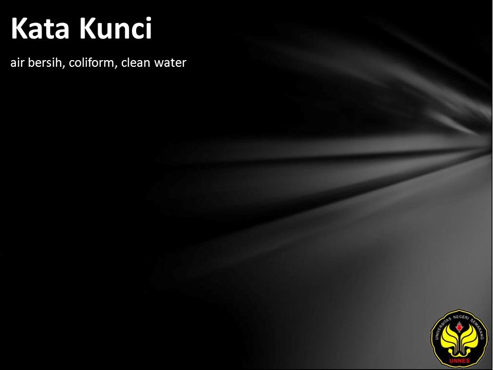 Kata Kunci air bersih, coliform, clean water