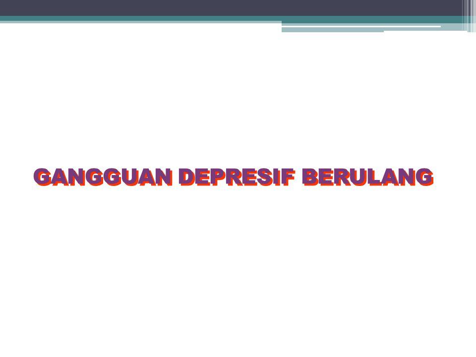 GANGGUAN DEPRESIF BERULANG
