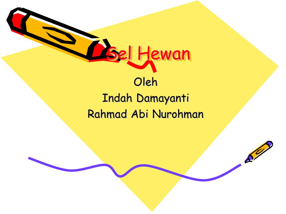 Sel Hewan Oleh Indah Damayanti Rahmad Abi Nurohman