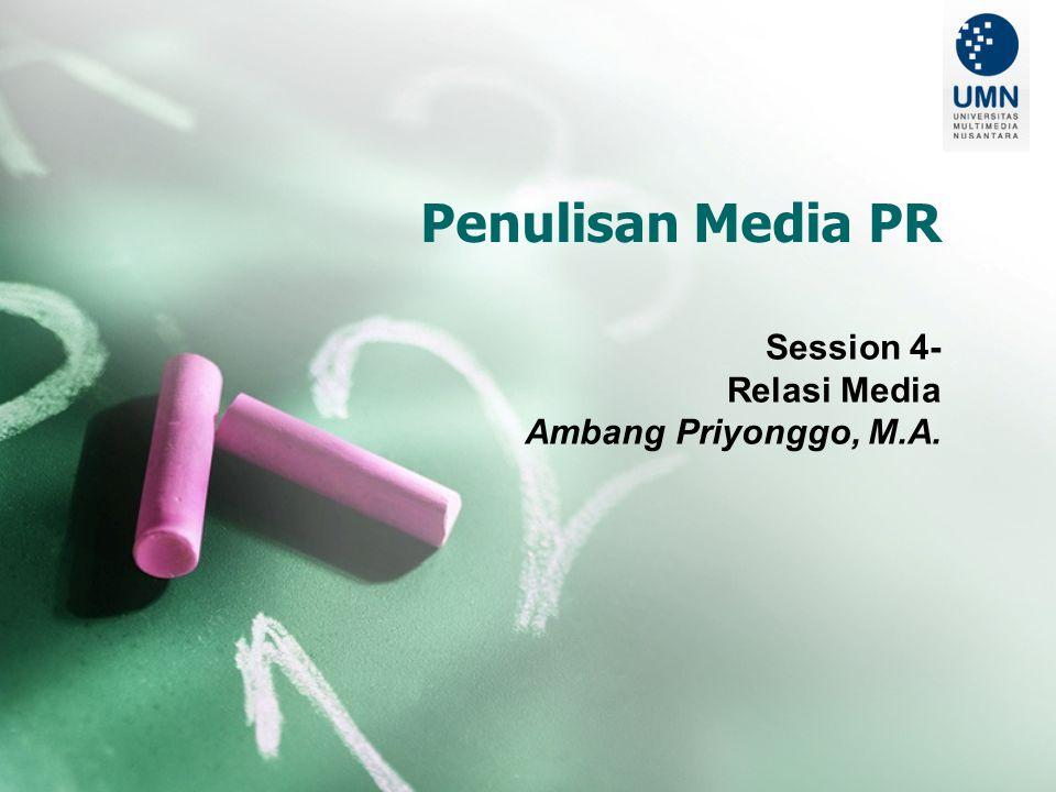Outcomes 1.Mahasiswa mampu menjelaskan nature kerja wartawan di media; konsep dan nilai berita 2.Mahasiswa mengetahui teknik membangun relasi dengan media.