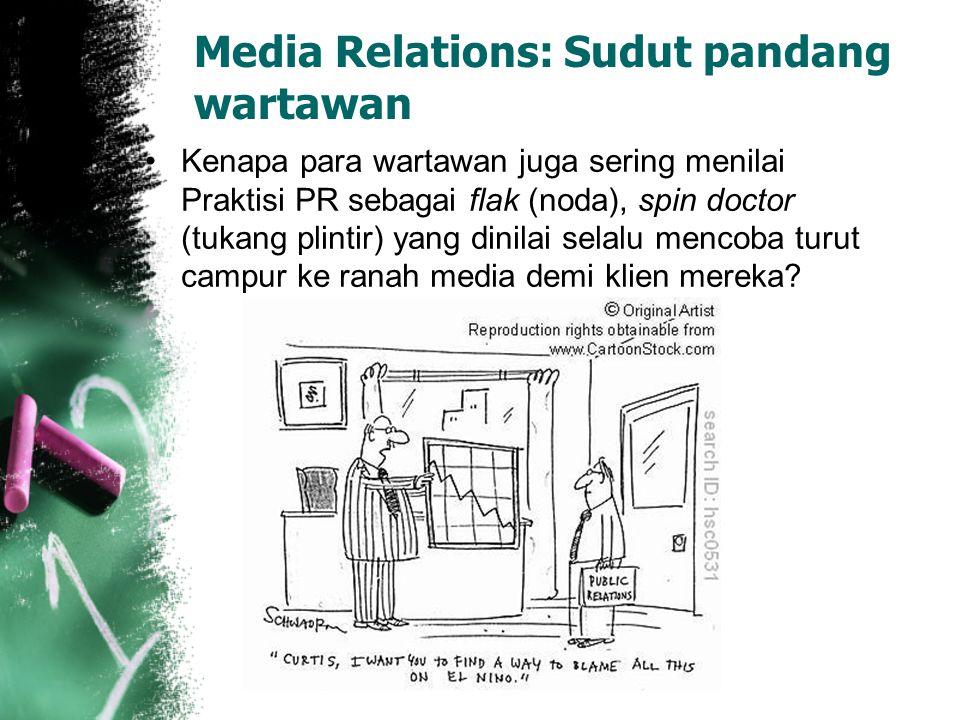 Bekerja sama dengan media Mengenali cara kerja wartawan Mengenali wartawan sebagai manusia