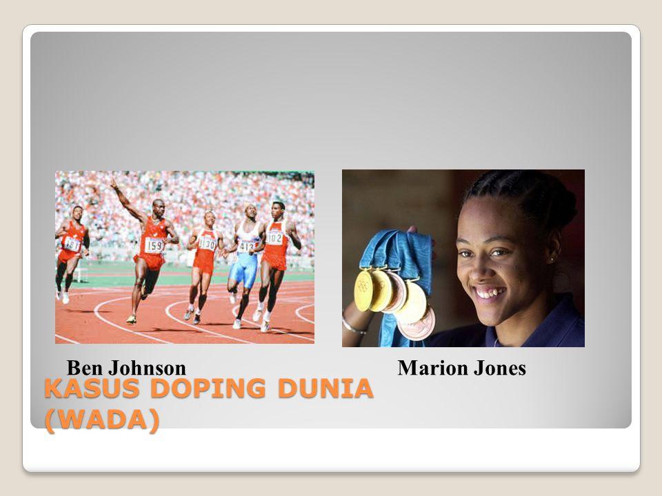 KASUS DOPING DUNIA (WADA) Ben JohnsonMarion Jones